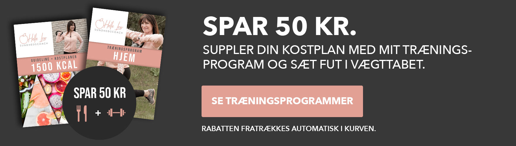 Køb et træningsprogram med kostplanen og spar 50 kr.