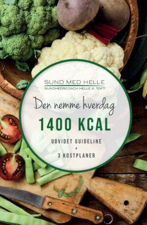 1400 kcal - Den nemme hverdag kostplaner