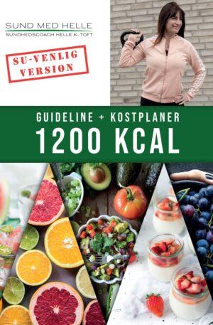 1200 kcal kostplaner SU-venlig version